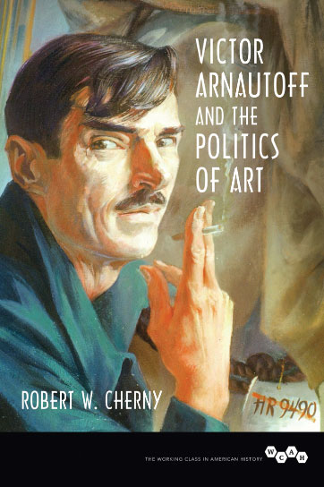 Victor Arnautoff - A Political Biography