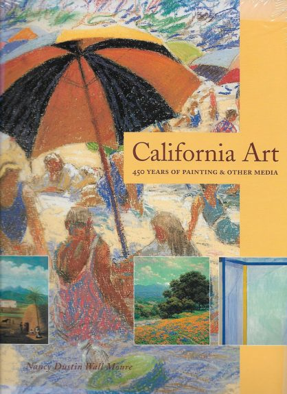 California Art: 450 Years of Painting & Other Media